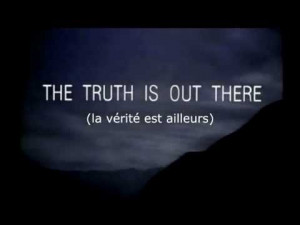 la vérité est ailleurs